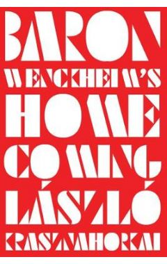 Baron Wenckheim`s Homecoming