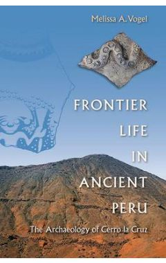 frontier life in ancient peru