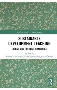 Sustainable Development Teaching: Ethical and Political Challenges