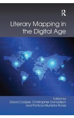 Literary Mapping in the Digital Age