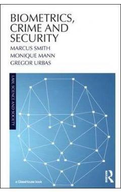 Biometrics, Crime and Security