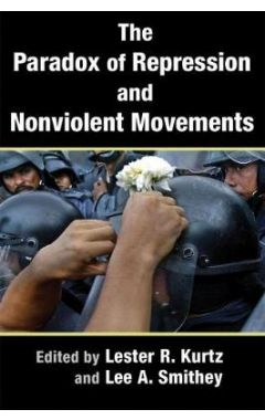 THE PARADOX OF REPRESSION AND NONVIOLENT MOVEMENTS