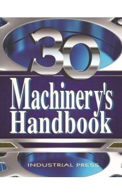 MACHINERY'S HANDBOOK, 30TH EDITION, TOOLBOX EDITION