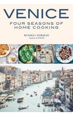 Venice Four Seasons Of Home Cooking