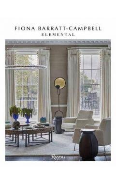 Elemental: The Interior Designs of Fiona Barratt-Campbell
