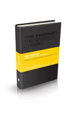 The Prophet: The Spirituality Classic