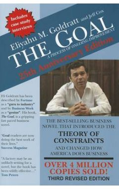 (25TH ANNIVERSARY EDITION) THE GOAL: A PROCESS OF ONGOING IMPROVEMENT