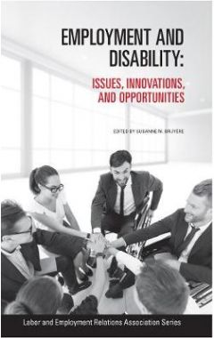 Employment and Disability: Issues, Innovations, and Opportunities