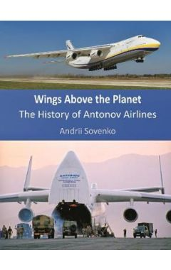 Wings Above the Planet: The History of Antonov Airlines