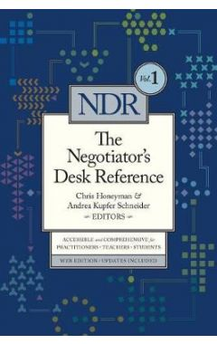 The Negotiator's Desk Reference vol 1