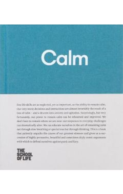 Calm: Educate yourself in the art of remaining calm, and learn how to defend yourself from panic and
