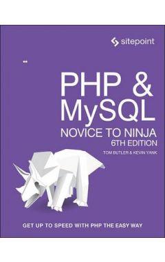 PHP & MySQL: Novice to Ninja 6E
