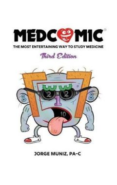Medcomic: The Most Entertaining Way to Study Medicine, Third Edition