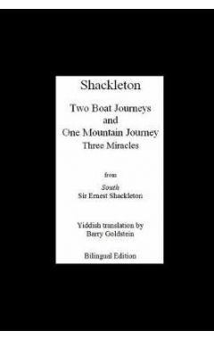 Shackleton's Three Miracles: Bilingual Yiddish-English Translation of the Endurance Expedition