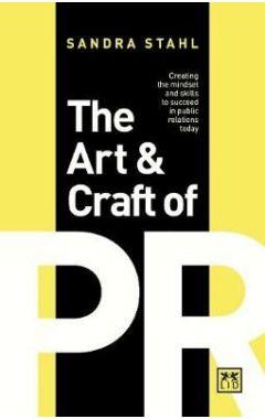 The Art & Craft of PR