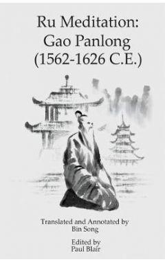 Ru Meditation: Gao Panlong (1562-1626 C.E.)