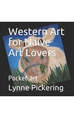 Western Art for Naive Art Lovers: Pocket art