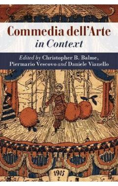 Literature in Context: Commedia dell'Arte in Context