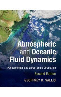 Atmospheric and Oceanic Fluid Dynamics 2E