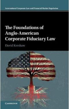 International Corporate Law and Financial Market Regulation: The Foundations of Anglo-American Corpo