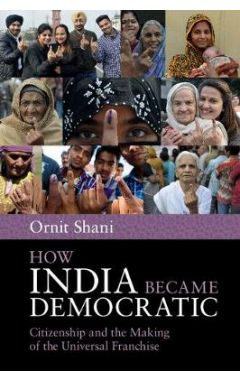 HOW INDIA BECAME DEMOCRATIC