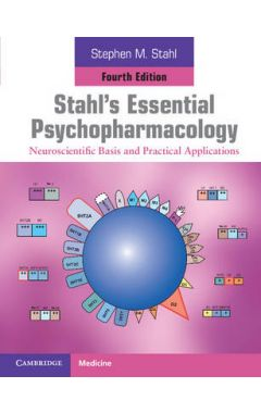 (SOFTCOVER) STAHL'S ESSENTIAL PSYCHOPHARMACOLOGY: NEUROSCIENTIFIC BASIS AND PRACTICAL APPLICATIONS 4