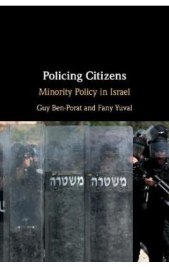 Policing Citizens: Minority Policy in Israel
