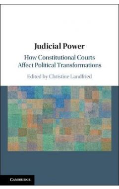[POD]Judicial Power: How Constitutional Courts Affect Political Transformations