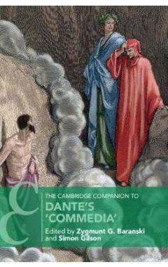 Cambridge Companions to Literature: The Cambridge Companion to Dante's `Commedia'