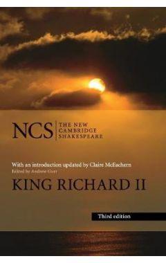 The New Cambridge Shakespeare: King Richard ll