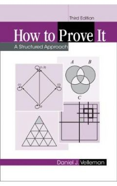 How to Prove It, 3rd Edition
