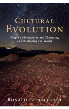 [POD]Cultural Evolution: People's Motivations are Changing, and Reshaping the World