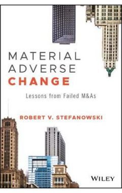 Material Adverse Change - Lessons from Failed M&As