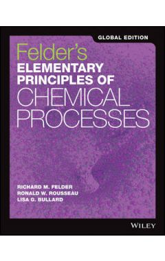 Elementary Principles of Chemical Processes, Global Edition