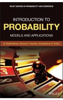 Introduction to Probability - Models and Applications