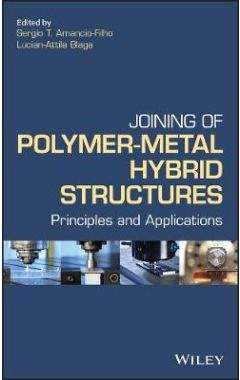 Joining of Polymer-Metal Hybrid Structures - Principles and Applications