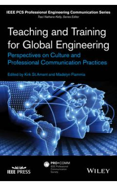 Teaching and Training for Global Engineering - Perspectives on Culture and Professional Communicatio