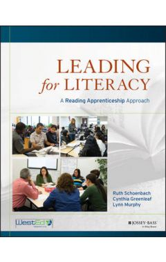 Leading for Literacy - A Reading Apprenticeship Approach