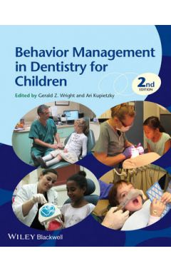 BEHAVIOR MANAGEMENT IN DENTISTRY FOR CHILDREN 2E