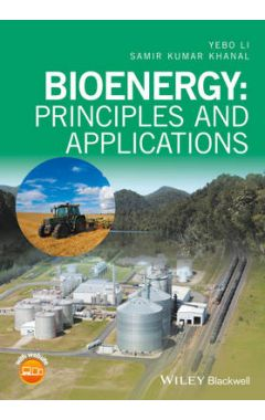 Bioenergy - Principles and Applications