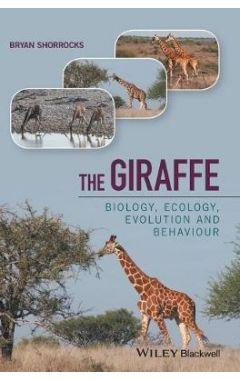 The Giraffe - Biology, Ecology, Evolution and Behaviour