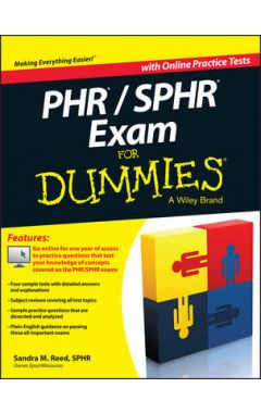 PHR/SPHR Exam For Dummies with Online Practice Tests