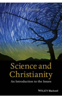Science and Christianity - An Introduction to the Issues