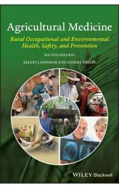 Agricultural Medicine - Occupational and Environmental Health for the Health Professions 2e