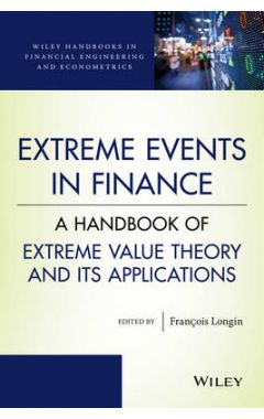 Extreme Events in Finance - A Handbook of Extreme Value Theory and its Applications