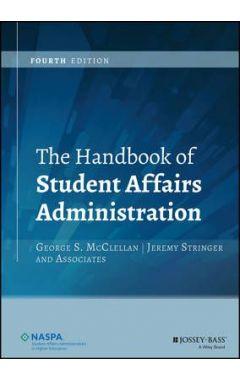 The Handbook of Student Affairs Administration 4e