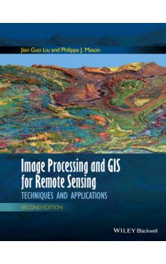 Image Processing and GIS for Remote Sensing - Techniques and Applications 2e