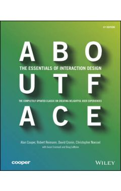 ABOUT FACE: THE ESSENTIALS OF INTERACTION DESIGN 4e