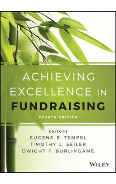 Achieving Excellence in Fundraising 4e