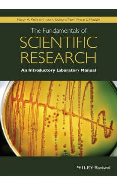 The Fundamentals of Scientific Research - An Introductory Laboratory Manual